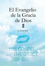 El Evangelio de la Gracia de Dios 2